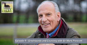 Greyhounds and Coursing with Sir Mark Prescott