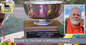"""Read more about the article The """"Dean"""" of ASFA Lure Coursing"""