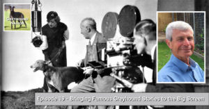 Read more about the article Bringing Famous Greyhound Stories to the Big Screen